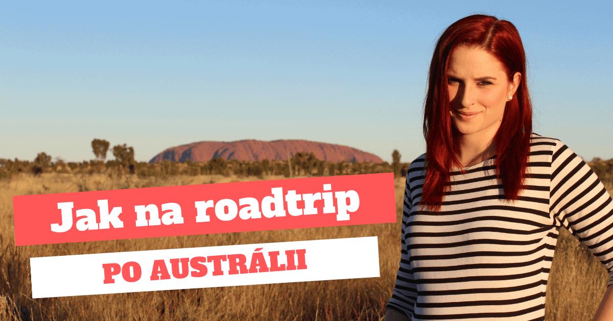 Jak na roadtrip po Austrálii